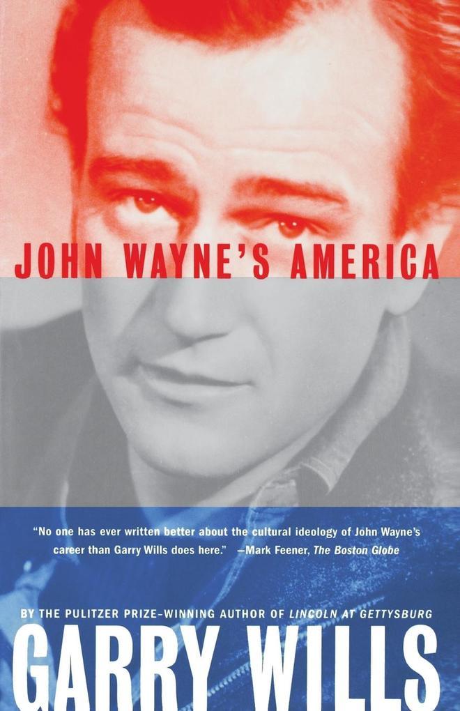 John Wayne's America als Taschenbuch