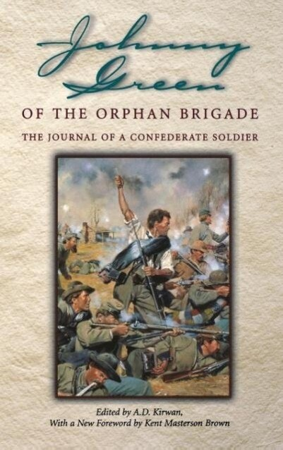 Johnny Green of the Orphan Brigade als Buch