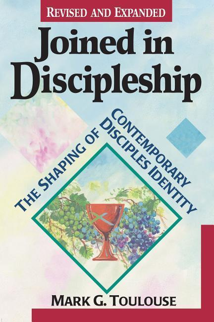 Joined in Discipleship: The Shaping of Contemporary Disciples Identity als Taschenbuch