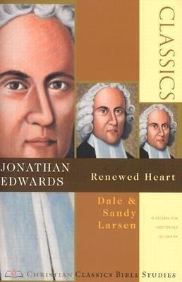 Jonathan Edwards: Renewed Heart als Taschenbuch
