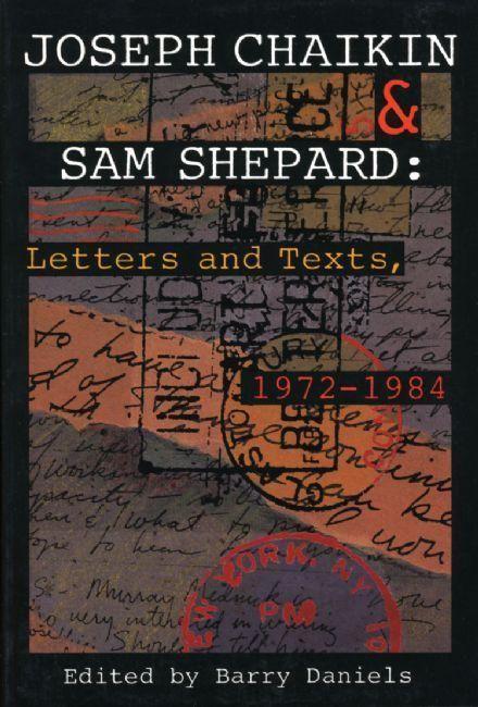 Joseph Chaikin & Sam Shepard: Letters and Texts, 1 als Taschenbuch