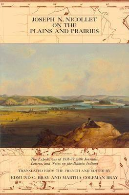 Joseph Nicollet on the Plains and Prairies als Taschenbuch