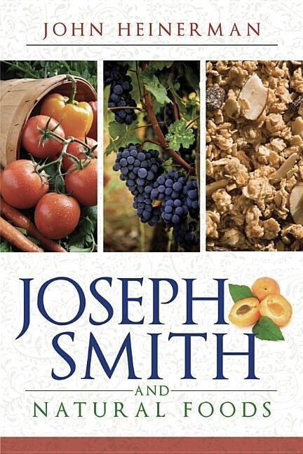 Joseph Smith and Natural Foods als Taschenbuch