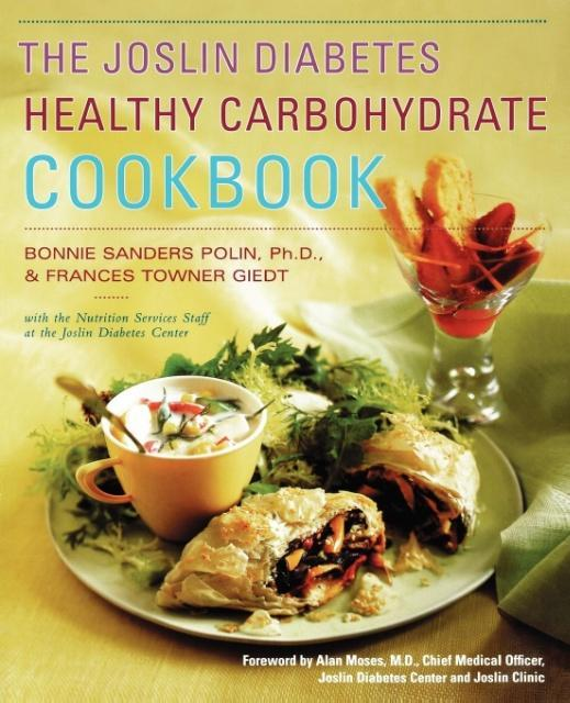 The Joslin Diabetes Healthy Carbohydrate Cookbook als Taschenbuch