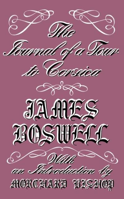 The Journal of a Tour to Corsica and Memoirs of Pascal Paoli als Taschenbuch