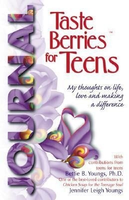 Taste Berries for Teens Journal: My Thoughts on Life, Love and Making a Difference als Taschenbuch