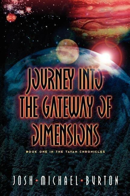 Journey Into the Gateway of Dimensions als Taschenbuch