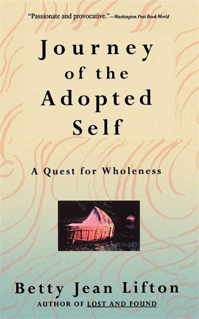 Journey of the Adopted Self: A Quest for Wholeness als Taschenbuch