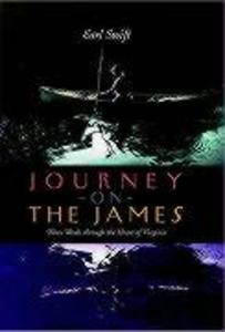Journey on the James: Three Weeks Through the Heart of Virginia als Buch