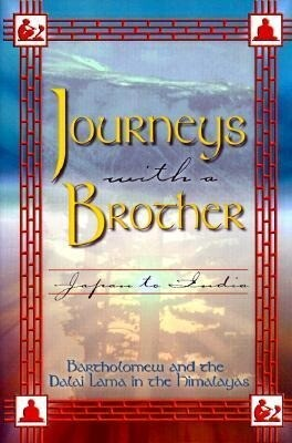 Journeys with a Brother: Japan to India als Taschenbuch