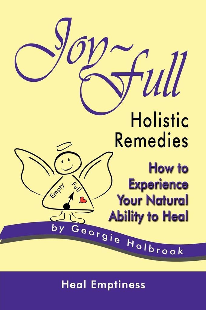 JOY-FULL HOLISTIC REMEDIES als Taschenbuch