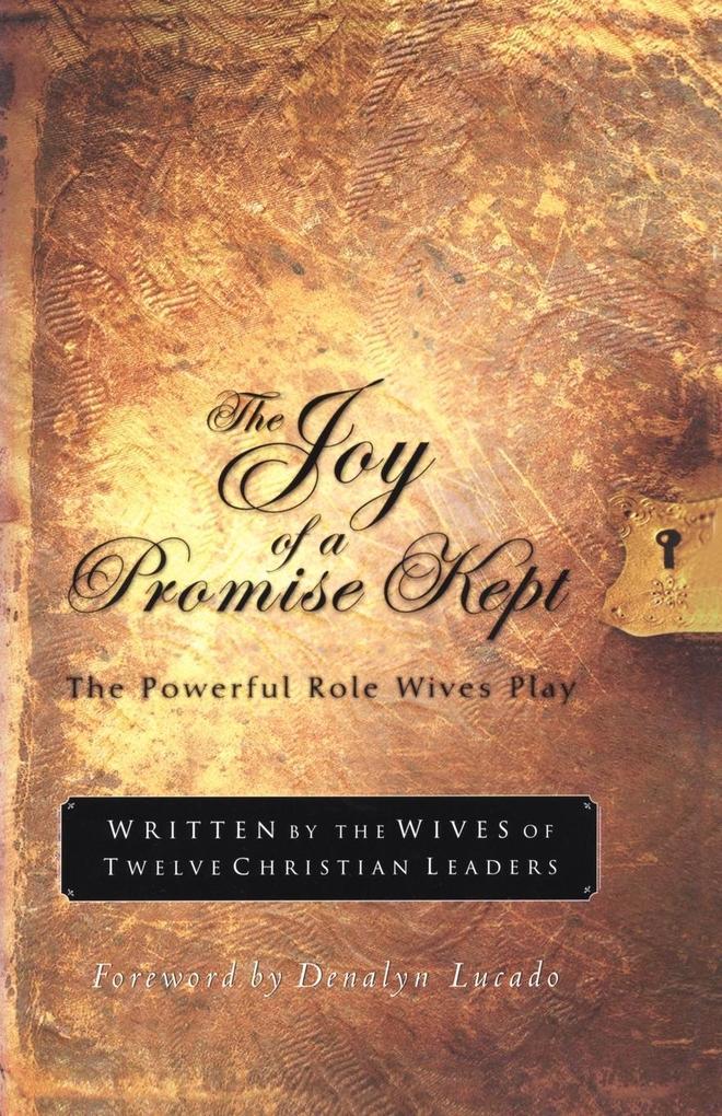 The Joy of a Promise Kept als Taschenbuch