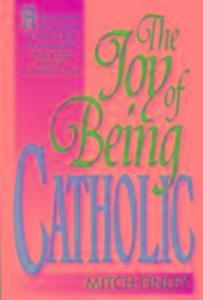 The Joy of Being Catholic als Taschenbuch