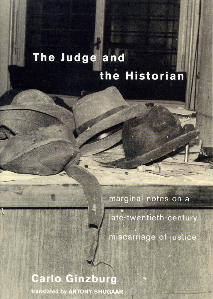 The Judge and the Historian: Marginal Notes on a Late-Twentieth-Century Miscarriage of Justice als Buch
