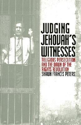 Judging Jehovahs Witnesses: Religious Persecution and the Dawn of the Rights Revolution als Taschenbuch