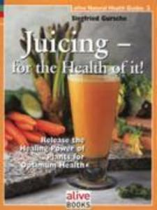 Juicing for the Health of It als Taschenbuch
