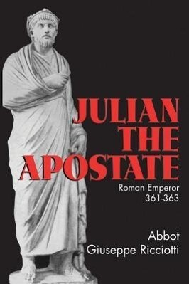 Julian the Apostate: 361-363 als Taschenbuch