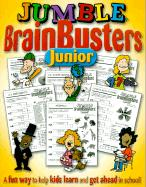 Jumble Brainbusters Junior: Because Learning Can Be Fun! als Taschenbuch