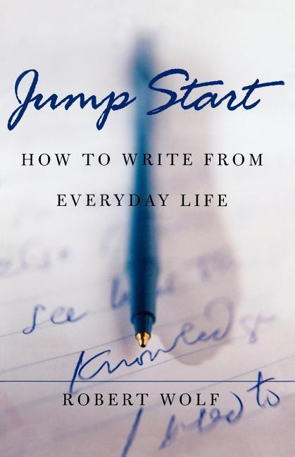 Jump Start: How to Write from Everyday Life als Taschenbuch