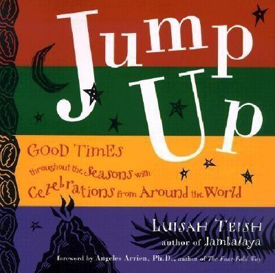 Jump Up: Seasonal Celebrations from the World's Deep Traditions als Taschenbuch