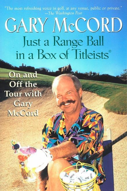 Just a Range Ball in a Box of Titleists: On and Off the Tour with Gary McCord als Taschenbuch