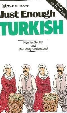 Just Enough Turkish als Taschenbuch