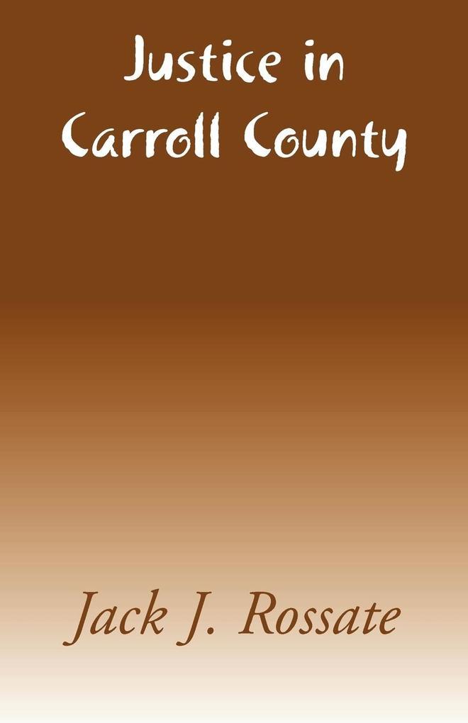Justice in Carroll County als Taschenbuch