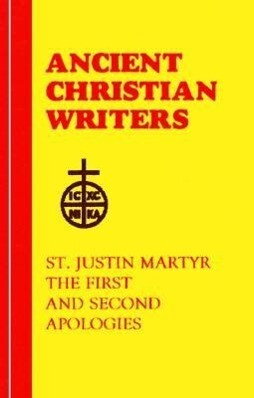 St. Justin Martyr: The First and Second Apologies als Buch
