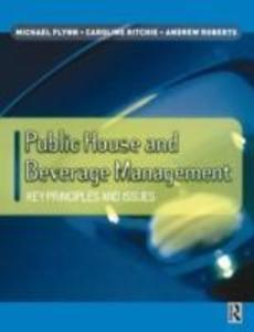 Public House and Beverage Management: Key Principles and Issues als Buch