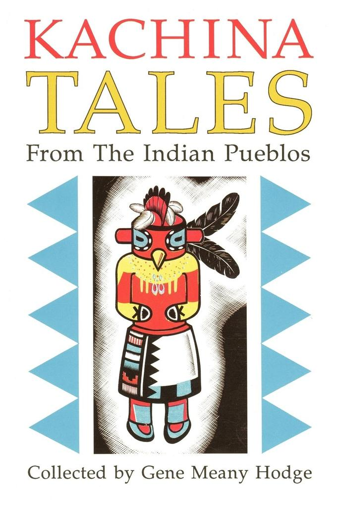 Kachina Tales from the Indian Pueblos als Buch
