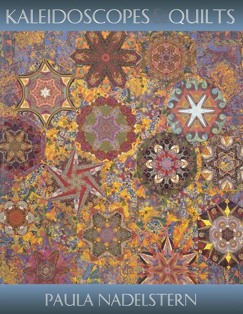 Kaleidoscopes & Quilts - Print on Demand Edition als Taschenbuch