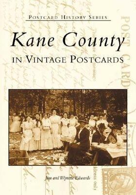 Kane County: In Vintage Postcards als Taschenbuch