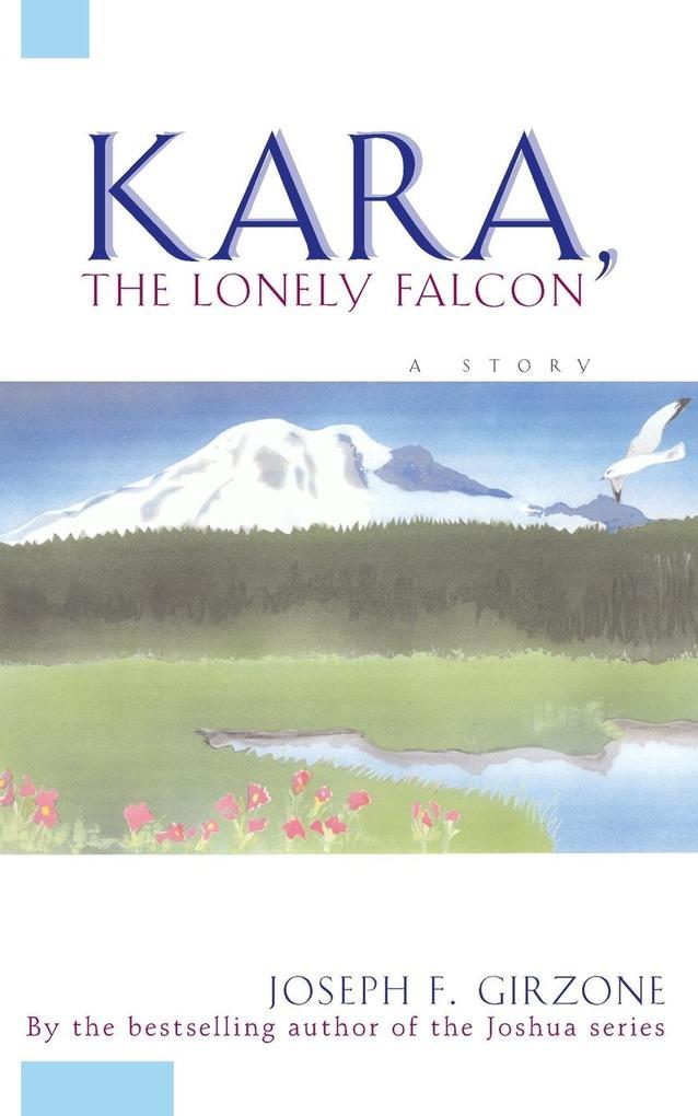 Kara the Lonely Falcon als Taschenbuch