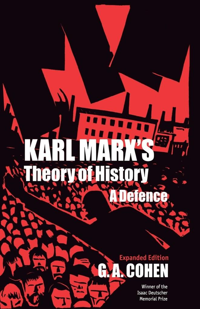 Karl Marx's Theory of History: A Defence als Taschenbuch