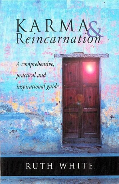 Karma & Reincarnation: A Comprehensive, Practical and Inspirational Guide als Taschenbuch