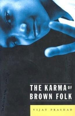 The Karma of Brown Folk als Taschenbuch