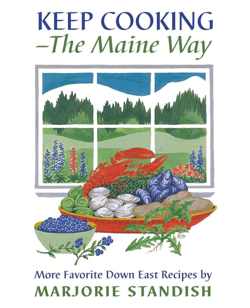 Keep Cooking--The Maine Way als Taschenbuch