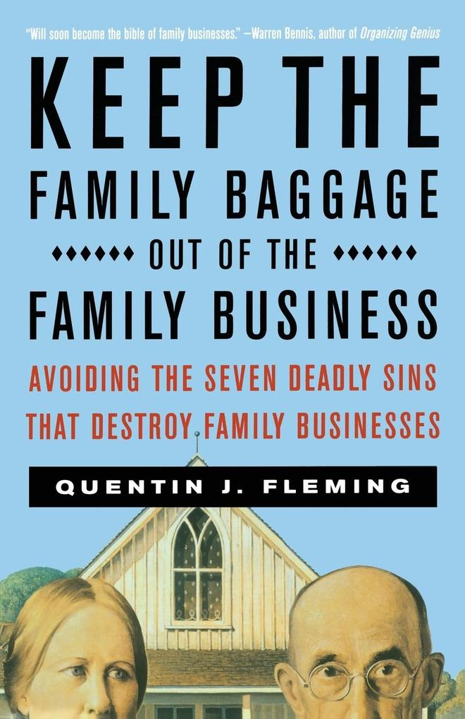 Keep the Family Baggage Out of the Family Business als Taschenbuch