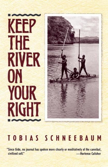 Keep the River on Your Right als Taschenbuch