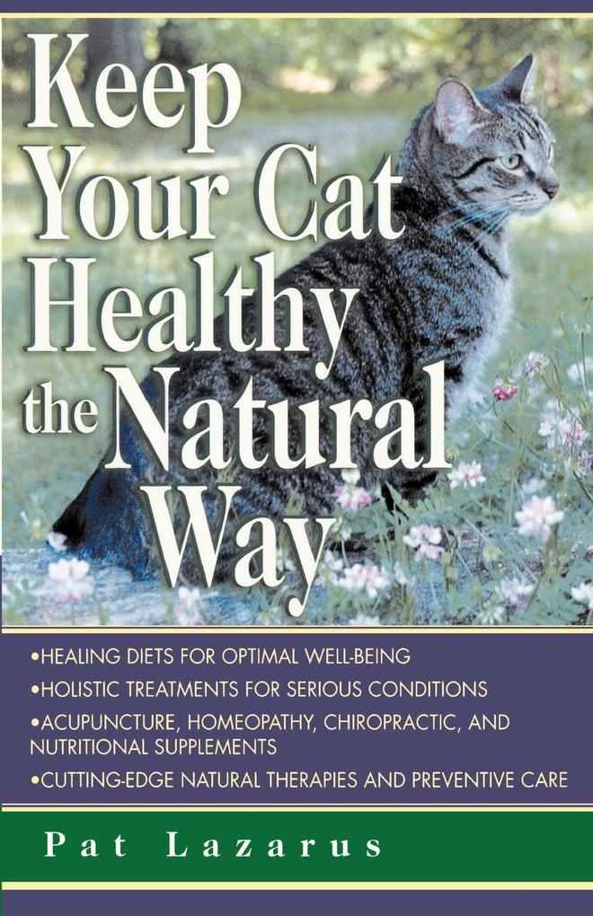 Keep Your Cat Healthy. Natural als Taschenbuch