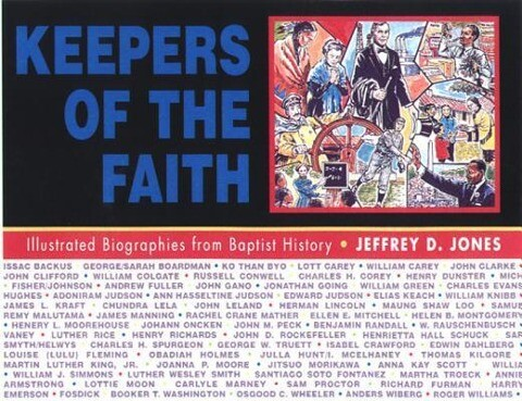 Keepers of the Faith: Illustrated Biographies from Baptist History als Taschenbuch