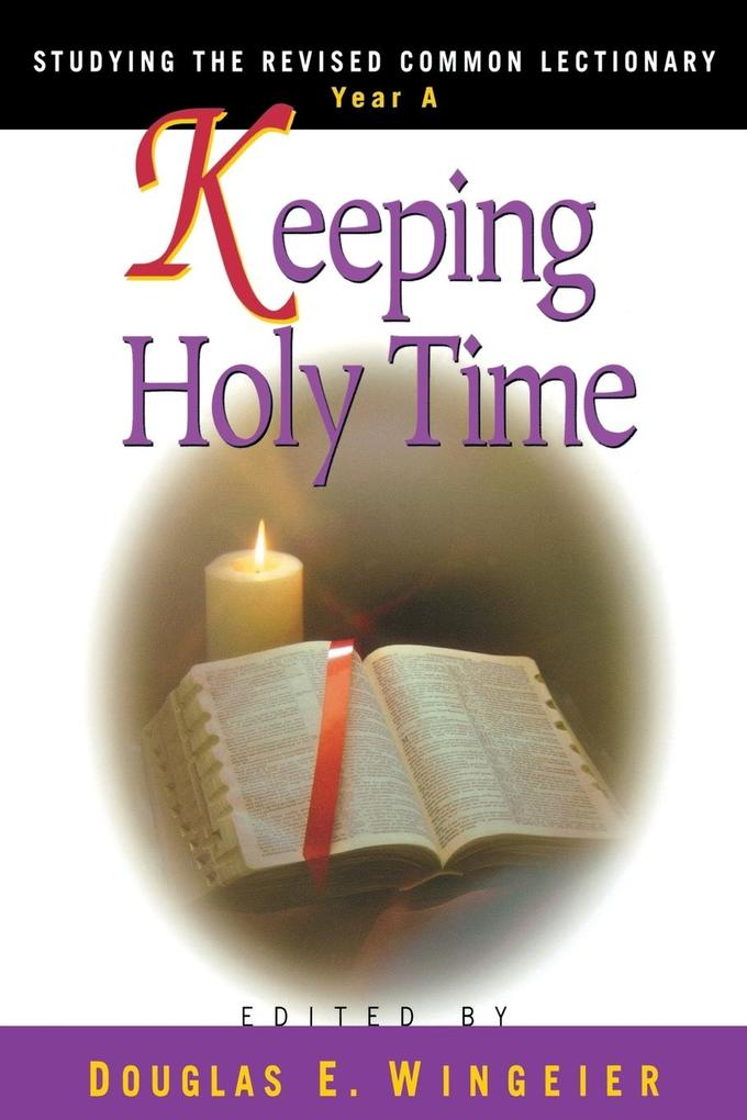 Keeping Holy Time Year a als Taschenbuch