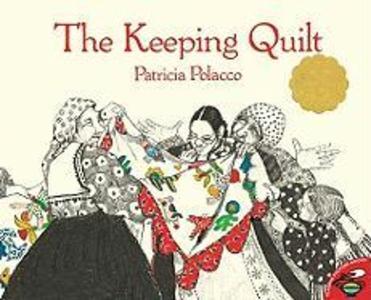 The Keeping Quilt als Taschenbuch