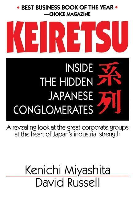 Keiretsu Inside Hidden Japan als Taschenbuch