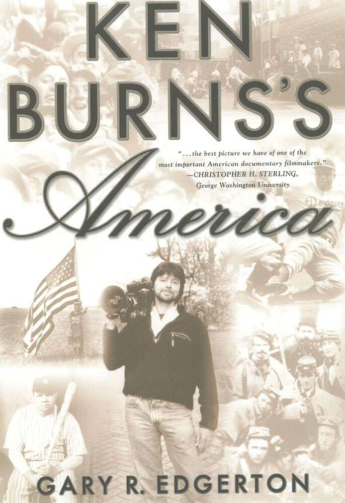 Ken Burns's America: Packaging the Past for Television als Buch