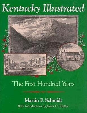 Kentucky Illustrated: The First Hundred Years als Buch