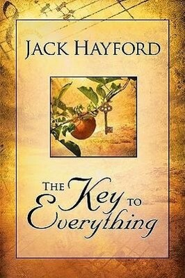 Key to Everything: Unlocking the Door to Living in the Spirit of God's Releasing Grace als Taschenbuch
