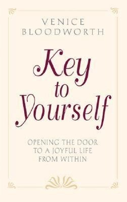 Key to Yourself: Opening the Door to a Joyful Life from Within als Taschenbuch