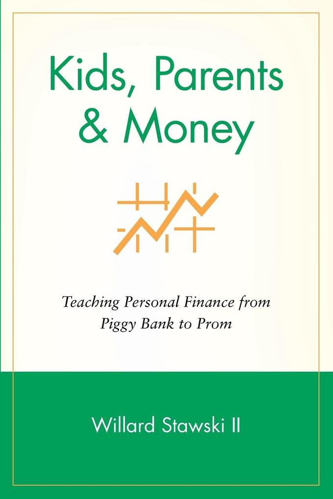 Kids, Parents & Money als Taschenbuch