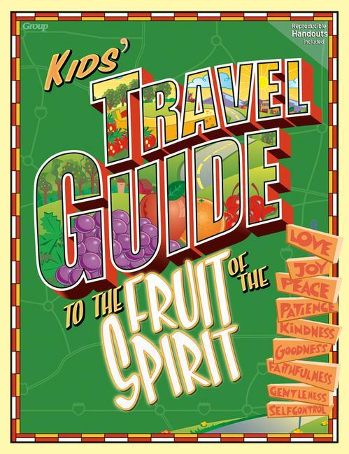 The Kids Travel Guide to the Fruit of the Spirit als Taschenbuch